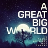 Album Review: A Great Big World - Is Anybody Out There?